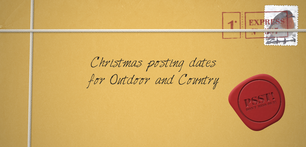 Christmas Posting Dates for Outdoor and Country
